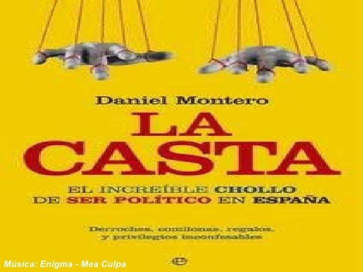 El Chollo de ser político en España
