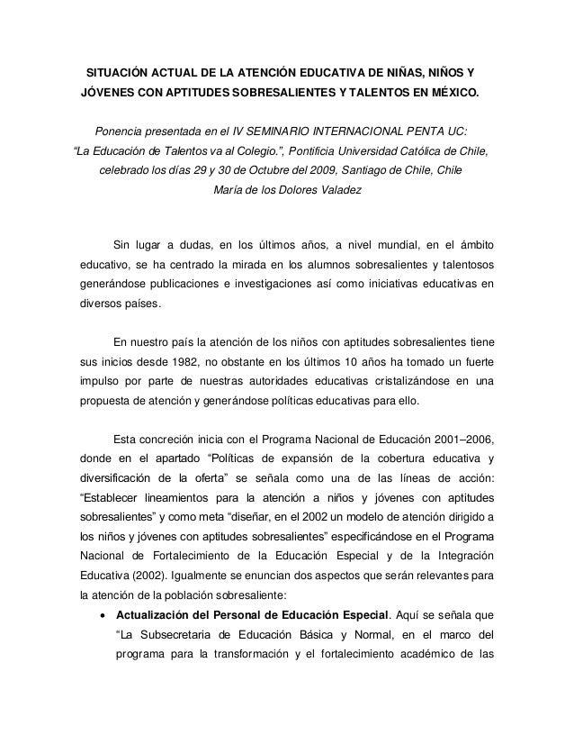 SITUACIÓN ACTUAL DE LA ATENCIÓN EDUCATIVA DE NIÑAS, NIÑOS Y JÓVENES CON APTITUDES SOBRESALIENTES Y TALENTOS EN MÉXICO. Pon...