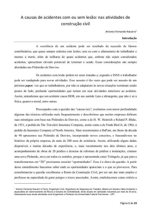 A causas de acidentes com ou sem lesão: nas atividades de construção civil Antonio Fernando Navarro1  Introdução A ocorrên...