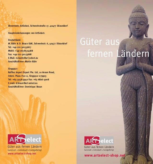 kunstvoll individuell handgefertigt Güter aus fernen Ländern Güter aus fernen Ländern Showroom: ArtSelect, Schwerinstraße ...