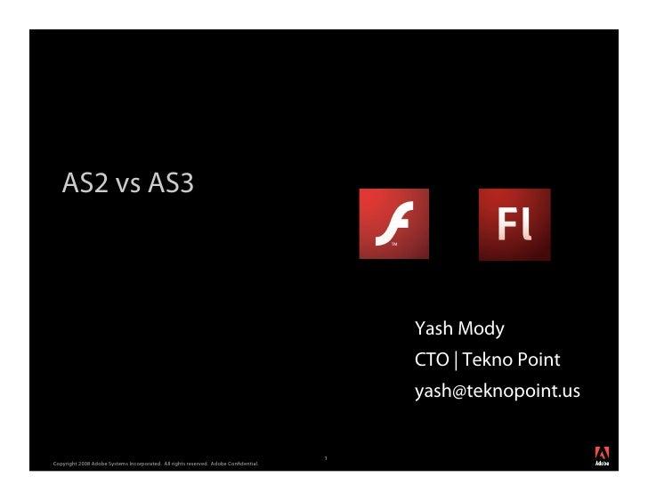 AS2 vs AS3                                                                                         Yash Mody              ...