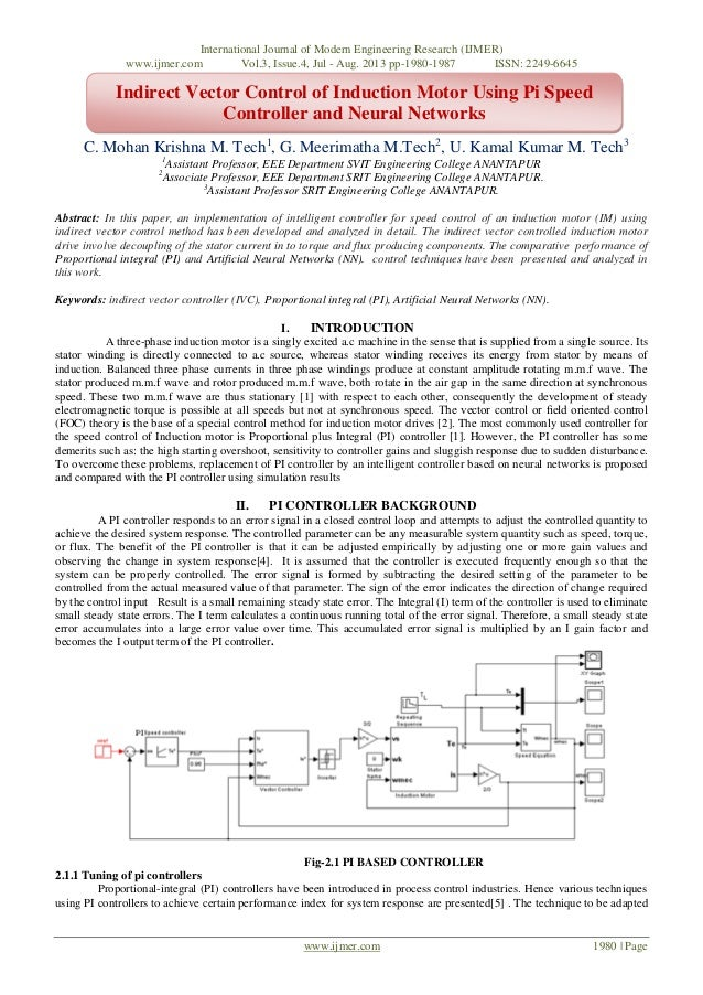 Indirect Vector Control of Induction Motor Using Pi Speed Controller and Neural Networks