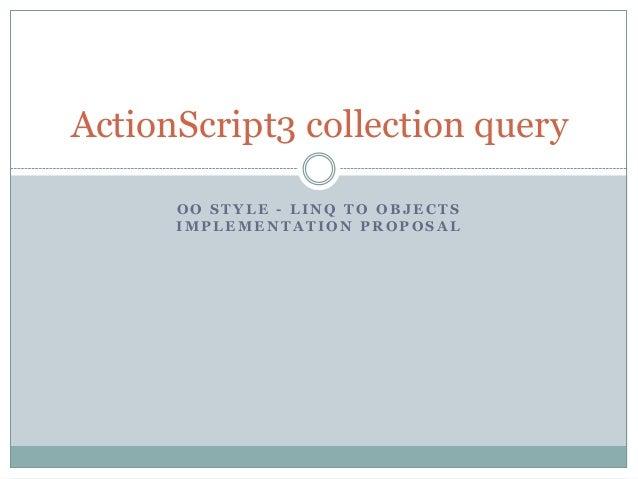 ActionScript3 collection query API proposal