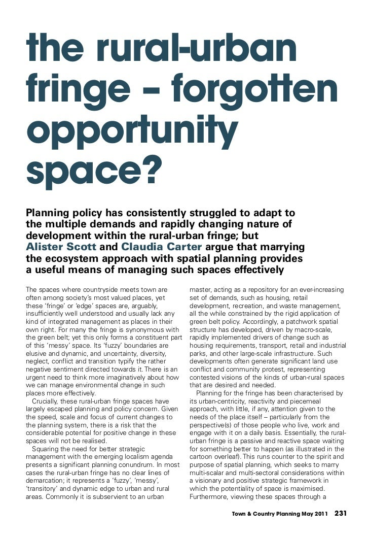 the rural-urbanfringe – forgottenopportunityspace?Planning policy has consistently struggled to adapt tothe multiple deman...
