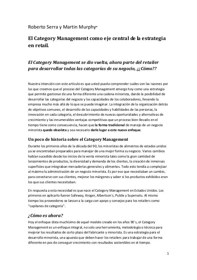 Roberto Serra y Martin Murphy*El Category Management como eje central de la estrategiaen retail.El Category Management se ...