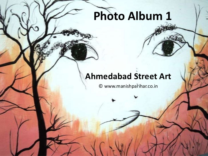 Photo Album 1Ahmedabad Street Art   © www.manishparihar.co.in