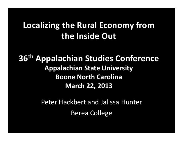 ASA 2013 Conference Localizing the Rural Economy from the Inside Out