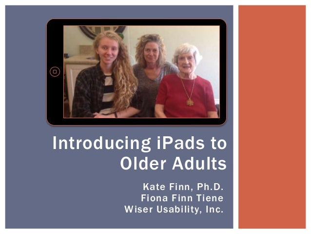 Introducing iPads to Older Adults (ASA/AIA 2014)