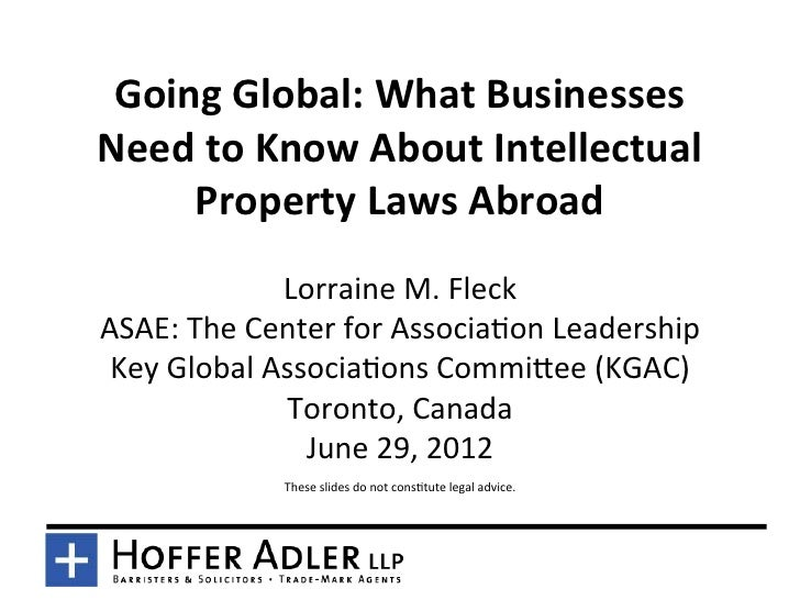 Going Global: What Businesses Need to Know About Intellectual      Property Laws Abroad         ...