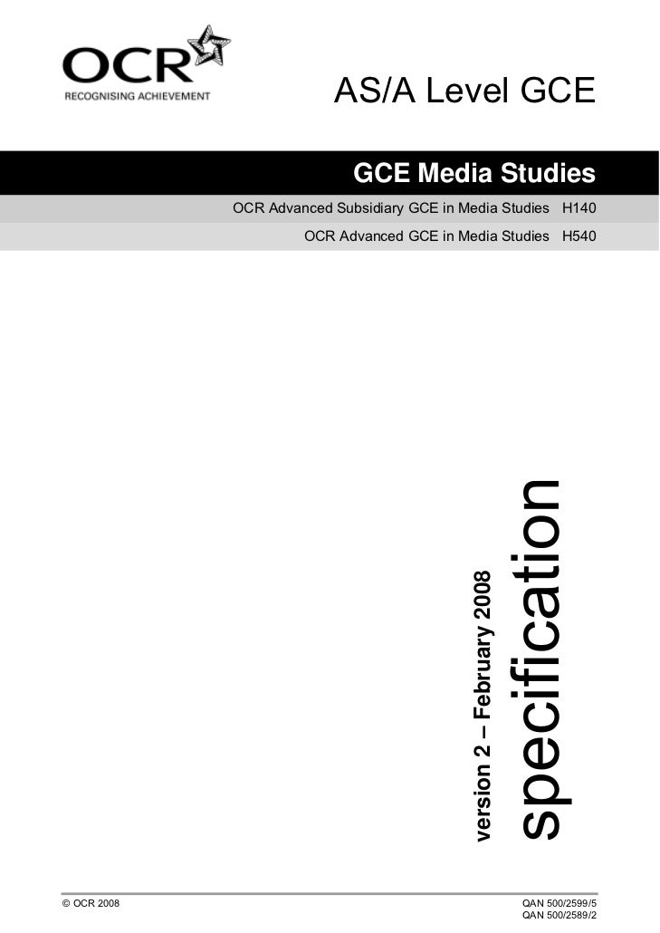 AS/A Level GCE                             GCE Media Studies             OCR Advanced Subsidiary GCE in Media Studies H140...