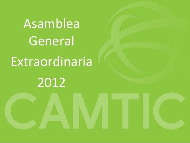Asamblea   GeneralExtraordinaria     2012