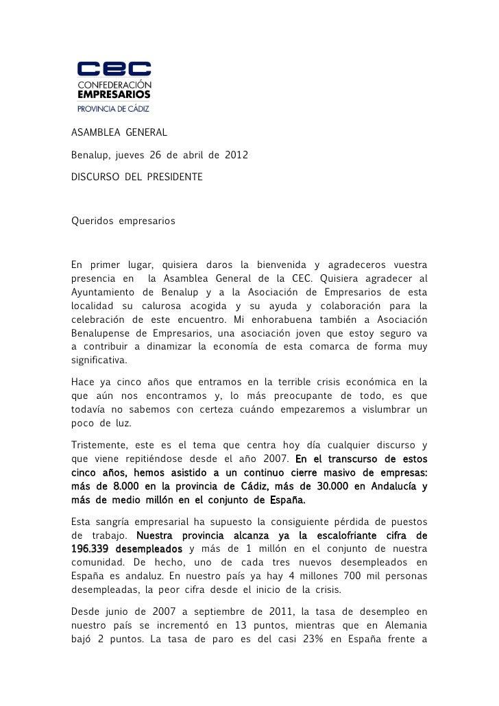 ASAMBLEA GENERALBenalup, jueves 26 de abril de 2012DISCURSO DEL PRESIDENTEQueridos empresariosEn primer lugar, quisiera da...