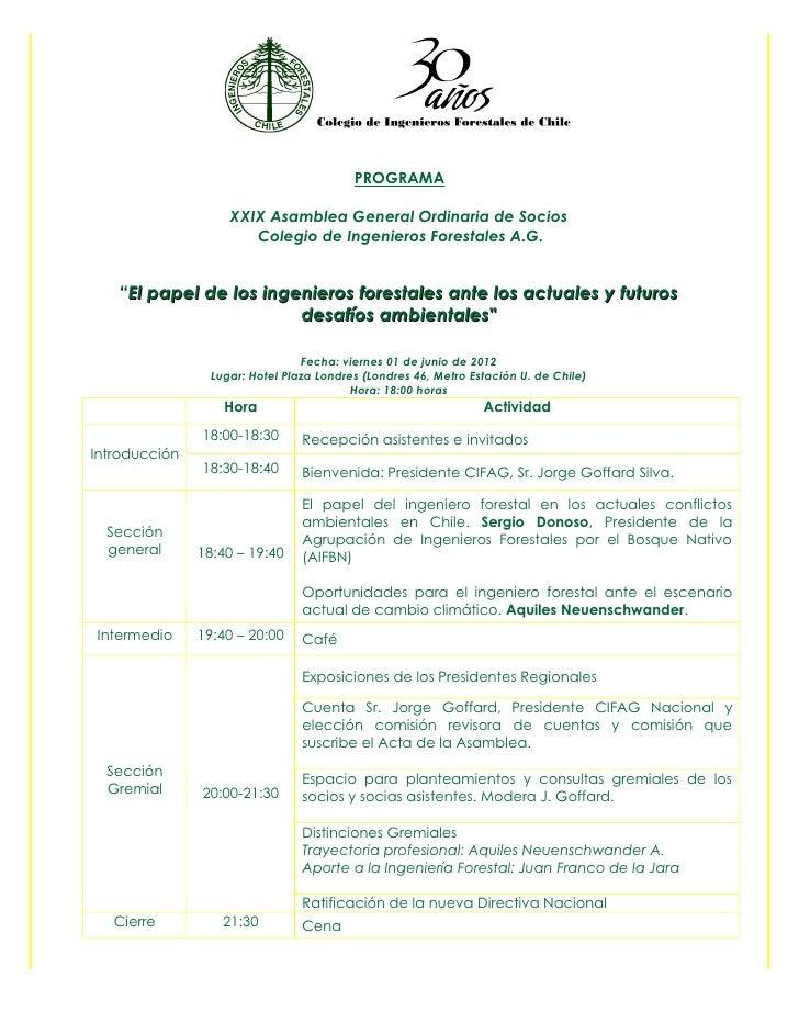PROGRAMA                    XXIX Asamblea General Ordinaria de Socios                       Colegio de Ingenieros Forestal...