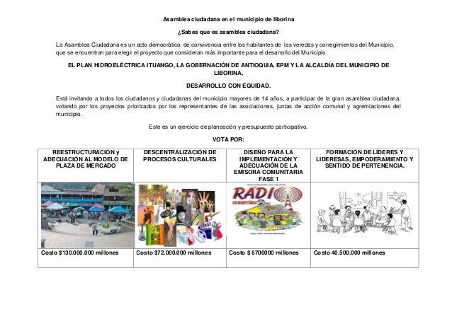 Asamblea ciudadana en el municipio de liborina ¿Sabes que es asamblea ciudadana? La Asamblea Ciudadana es un acto democrát...