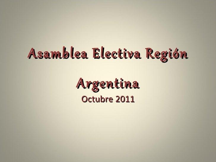 Asamblea Electiva Región Argentina Octubre 2011