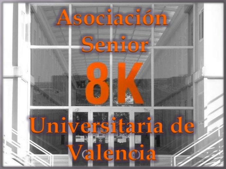 Asociación    SeniorUniversitaria de   Valencia