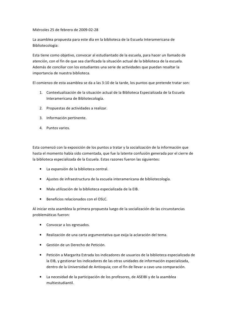 Miércoles 25 de febrero de 2009-02-28  La asamblea propuesta para este día en la biblioteca de la Escuela Interamericana d...