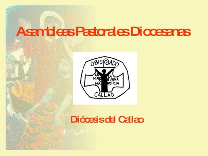 Asambleas Pastorales Diocesanas Diócesis del Callao
