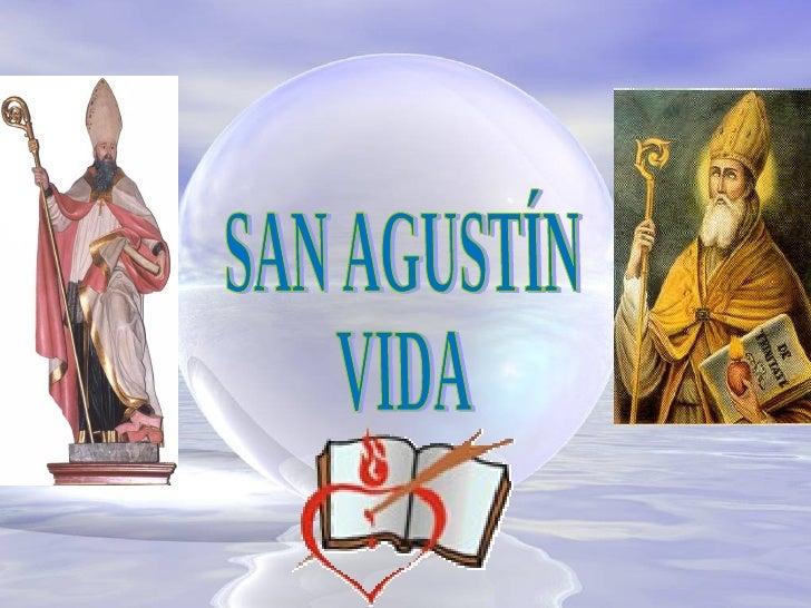 SAN AGUSTÍN VIDA