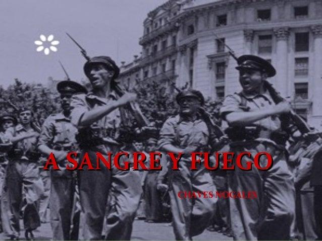 A SANGRE Y FUEGO         CHAVES NOGALES