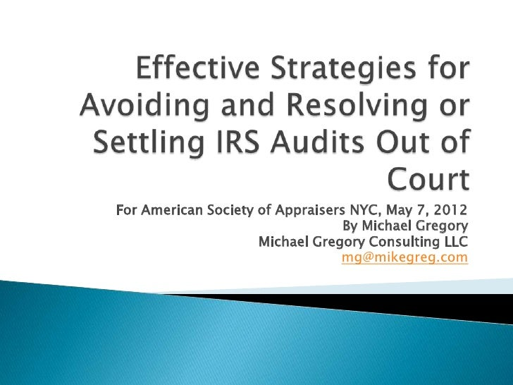 For American Society of Appraisers NYC, May 7, 2012                                  By Michael Gregory                   ...