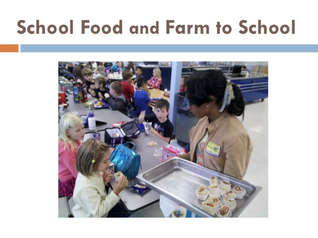 School Food and Farm to School