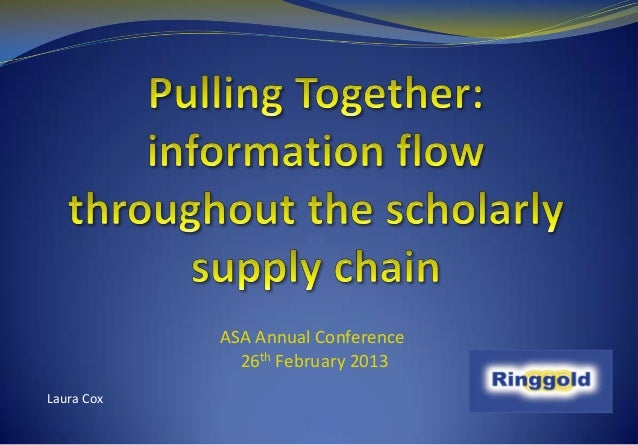 Pulling Together: information flow throughout the scholarly supply chain