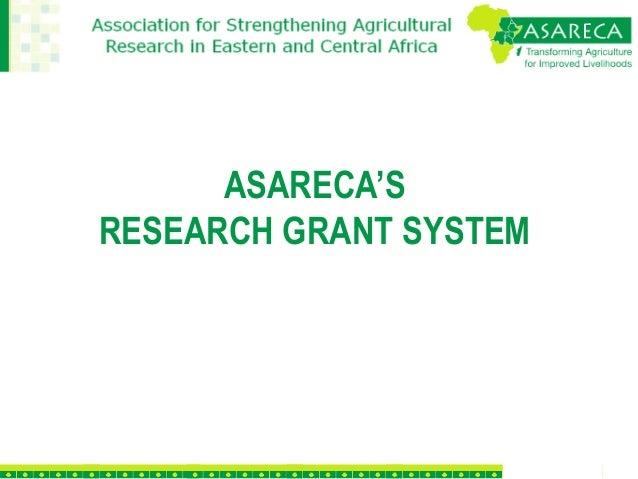 ASARECA'S RESEARCH GRANT SYSTEM
