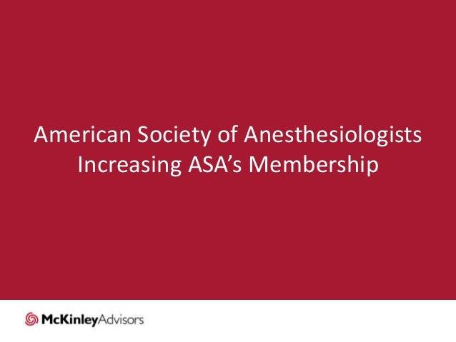 American Society of Anesthesiologists Increasing ASA's Membership