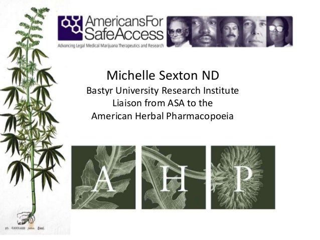Michelle Sexton NDBastyr University Research Institute      Liaison from ASA to the American Herbal Pharmacopoeia