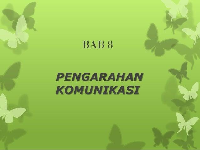 BAB 8 PENGARAHAN KOMUNIKASI