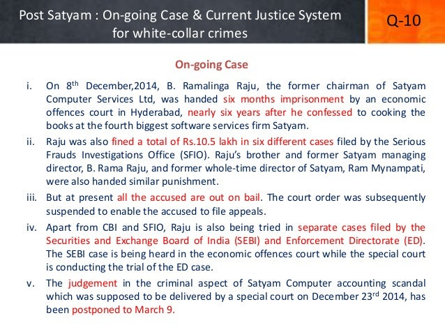 satyam acandal essay Satyam scandal most companies commit financial fraud by overstating revenue and assests or accounting paper on satyam scandal superior essay papers.