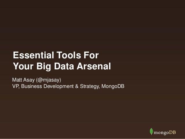 Your Big Data Arsenal - Strata 2013