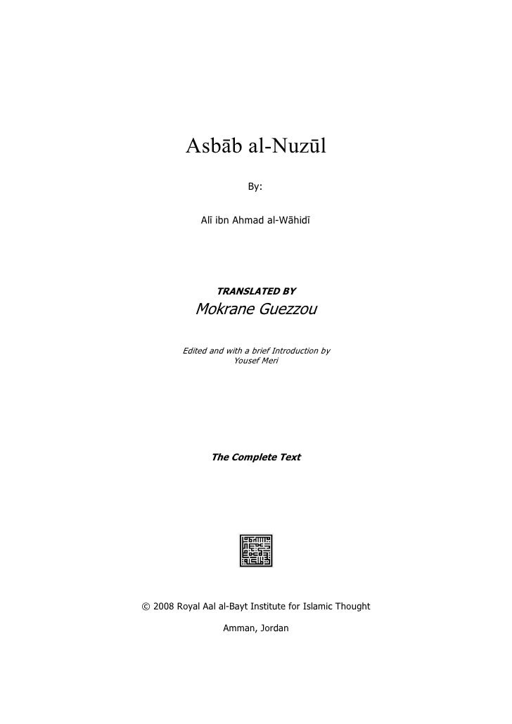 Asbāb al-Nuzūl                          By:              Alī ibn Ahmad al-Wāhidī                 TRANSLATED BY            ...