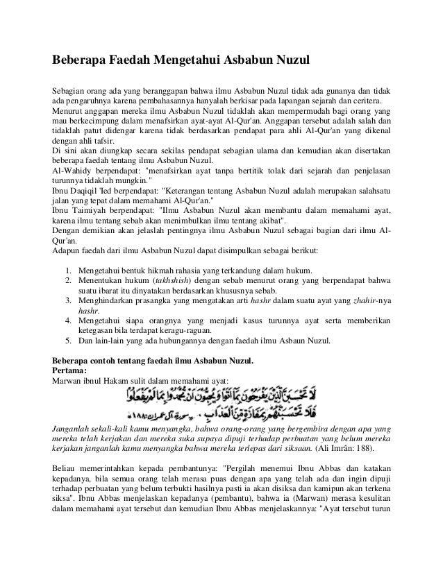 Beberapa Faedah Mengetahui Asbabun Nuzul Sebagian orang ada yang beranggapan bahwa ilmu Asbabun Nuzul tidak ada gunanya da...