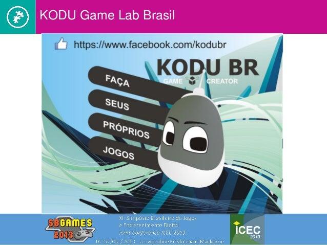 SB Games 2013 - Kodu Game Lab Brasil