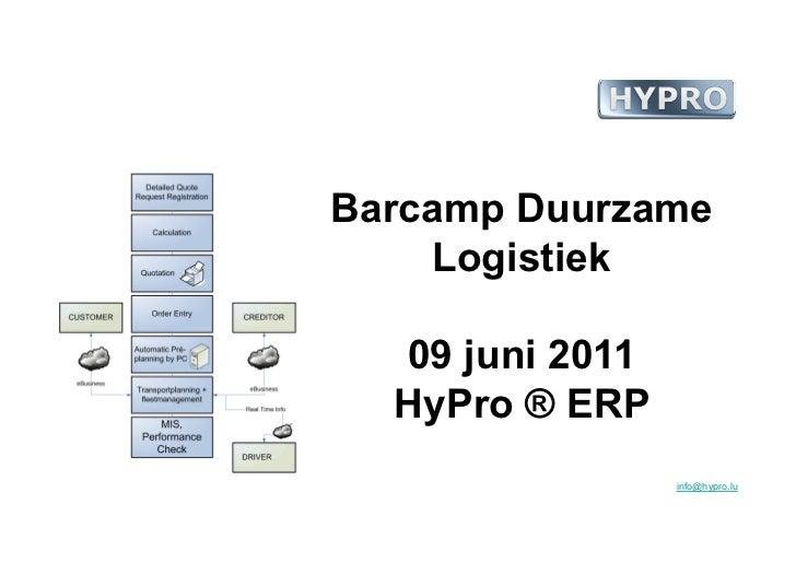 Logistieke Barcamp 9 juni 2011 - HyPro S.A.