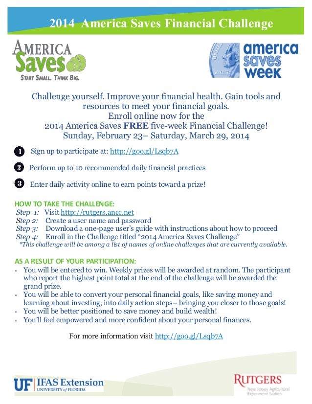 2014 America Saves Financial Challenge  Challenge yourself. Improve your financial health. Gain tools and resources to mee...