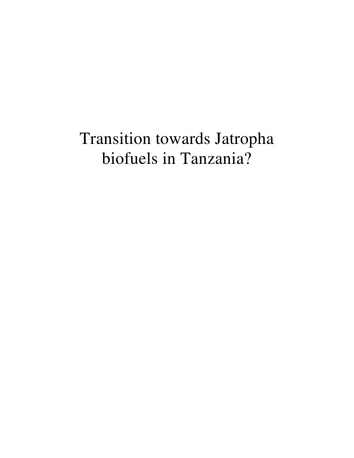 Transition Towards Jatropha Biofuels in Tanzania