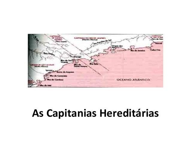 As Capitanias Hereditárias