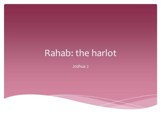 Rahab: the harlotJoshua 2
