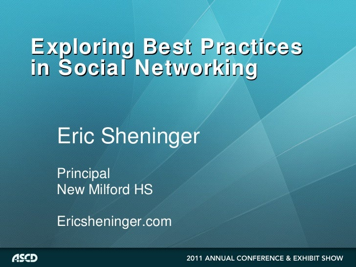 Best Practices in Social Networking