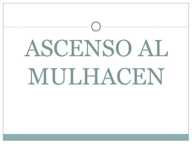 ASCENSO AL MULHACEN