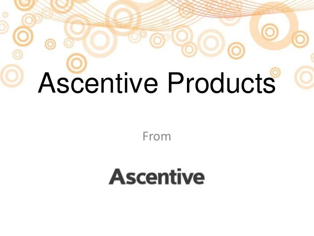 Ascentive's Software Products