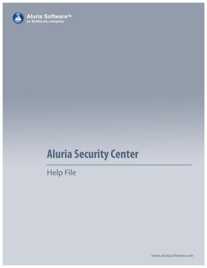 Aluria Security Center Help By Aluria Software                                    Table Of Contents About Security Center....