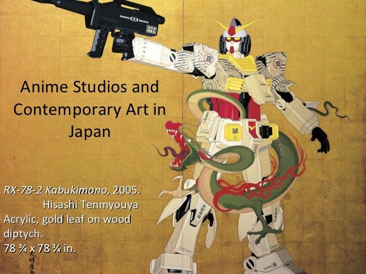Anime Studios and Contemporary Art in Japan RX-78-2 Kabukimono,  2005.   Hisashi Tenmyouya Acrylic, gold leaf on wood dipt...