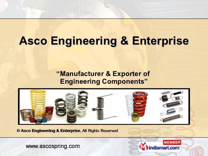 """ Manufacturer & Exporter of  Engineering Components"" Asco Engineering & Enterprise"