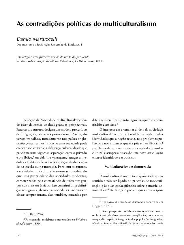 As contradições políticas do multiculturalismo Danilo Martuccelli Departement de Sociologie, Université de Bordeaux II  Es...