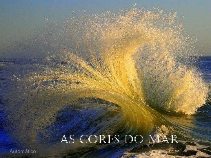 As cores do mar