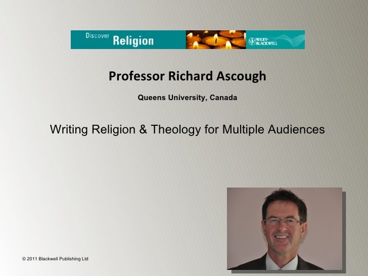 Professor Richard Ascough                                      Queens University, Canada            Writing Religion & The...